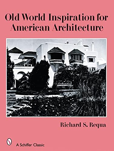 old-world-inspiration-for-american-architecture