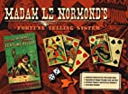 Madam Le Normands Fortune Telling System…