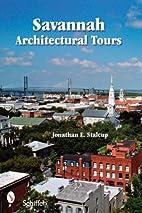 Savannah Architectural Tours by Jonathan…