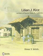 Lilian J. Rice: Architect of Rancho Santa…