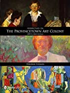 Perspectives on the Provincetown Art Colony…