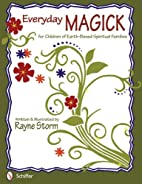Everyday Magick for Children of Earth-based…