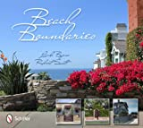 Linda Byrne: Beach Boundaries: Fences and Gates of Southern California