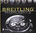 Breitling Highlights by Henning Mutzlitz