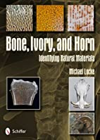 Bone, Ivory, and Horn: Identifying Natural…