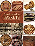 William A. Turnbaugh: American Indian Baskets: Building and Caring for a Collection