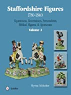 Staffordshire Figures 1780-1840 Volume 2:…