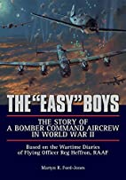 The Easy Boys - the Story of a Bomber…