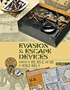 Evasion and Escape Devices Produced by MI9,…
