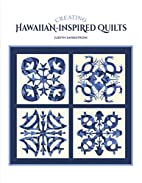 Creating Hawaiian-Inspired Quilts by Judith…