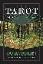 Tarot at a Crossroads: The Unexpected…