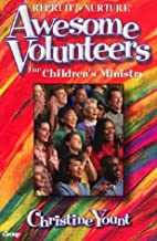 Awesome Volunteers: For Children's…