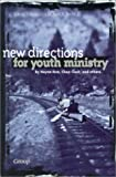 Group Publishing: New Directions for Youth Ministry