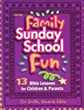 Kraushaar, Janis: Family Sunday School Fun