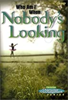 Who Am I When Nobody's Looking? (Christian…