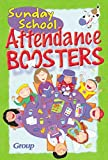 [???]: Sunday School Attendance Boosters: 165 Fresh and New Ideas