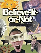 Believe-It-Or-Not: Bible Studies for Youth…