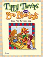 Tippy Towers and Boo Blankets: Bible Play…