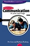 Rosberg, Gary: Improving Communication in Your Marriage