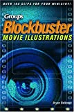 Belknap, Bryan: Group's Blockbuster Movie Illustrations