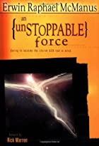 An Unstoppable Force: Daring to Become the…