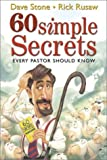 Stone, Dave: 60 Simple Secrets Every Pastor Should Know