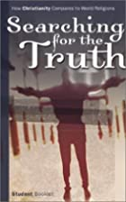Searching for the Truth: How Christianity…