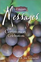 Two-Minute Messages for Communion…