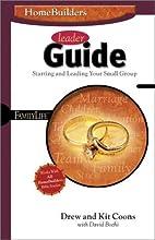 Homebuilders Leaders Guide (Homebuilders…