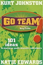 Go Team: 101 Ideas to Energize Youth…