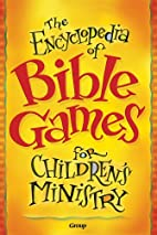 The Encyclopedia of Bible Games for…