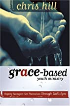 Grace-Based Youth Ministry: Helping…