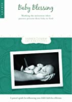 Baby Blessing Parent Guide: Marking the…