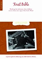 First Bible Parent Guide: Marking the…