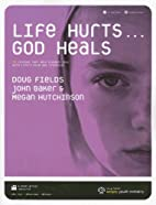 Life Hurts... God Heals with CD (Audio) by…