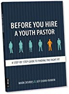 Before You Hire a Youth Pastor: A…