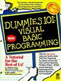 Wang, Wally: Dummies 101 Visual Basic Programming (For Dummies (Computer/Tech))