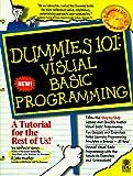 Wang, Wally: Dummies 101 Visual Basic Programming (For Dummies (Computer/Tech))