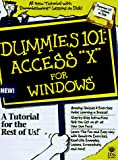 Young, Margaret Levine: Dummies 101 Access 97 for Windows
