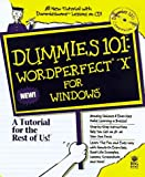 Barrows, Alison: Dummies 101: Wordperfect 8 for Windows (For Dummies (Computer/Tech))