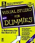 Ivens, Kathy: Microsoft VIS Studio 97 Dummies with CDROM (For Dummies (Computer/Tech))