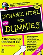 Dynamic HTML for Dummies by Michael I. Hyman