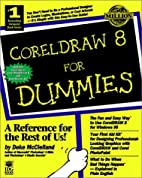 CorelDRAW 8 for Dummies by Deke McClelland