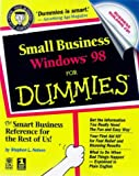 Nelson, Stephen L.: Small Business Windows 98 for Dummies with CDROM (For Dummies (Lifestyles Paperback))