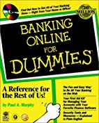 Banking Online for Dummies by Paul Murphy