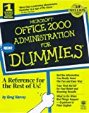 Harvey, Greg: Microsoft Office 2000 Administration for Dummies (For Dummies S.)