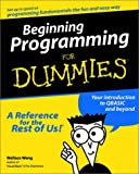 Wang, Wally: Beginning Programming for Dummies