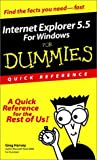 Harvey, Greg: Internet Explorer 5.5 For Windows For Dummies: Quick Reference (For Dummies: Quick Reference (Computers))