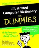 Gookin, Dan: Illustrated Computer Dictionary For Dummies (For Dummies (Computers))