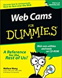 Wang, Wallace: Web Cams For Dummies (For Dummies (Computers))